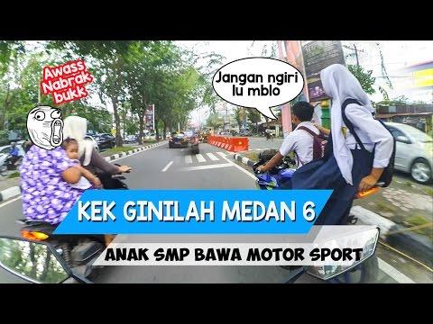Kekginilah Medan 6 : Anak Smp pacaran naik motor sport | Hampir nabrak ibuk-ibuk