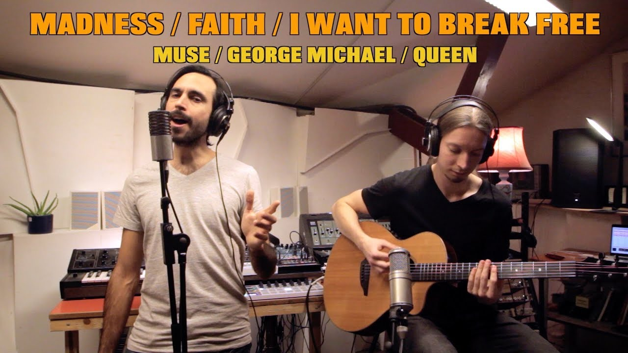 Madness / Faith / I Want to Break Free - Muse / George Michael / Queen - Mashup w/ Martin Rauhofer