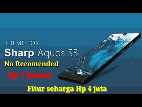Harga dan Spesifikasi Sharp Aquos S3 Indonesia#Ram 6 GB#kamera 18 mega pixel