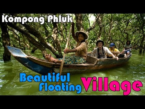 Asain Travel - Beautiful Floating Village - Kompong Pluk - Tonle Sab Lake - mekong river