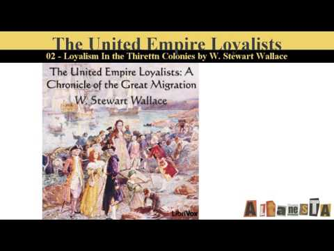 Chronicles of Canada Volume 13 - The United Empire Loyalists: A Chronicle of the Great Migration