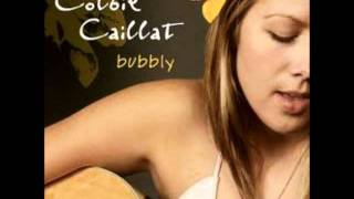 Colbie Caillat - Bubbly  *download here*