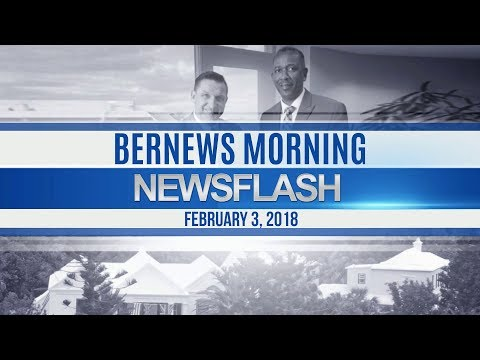 Bernews Newsflash For Saturday, February 3, 2018