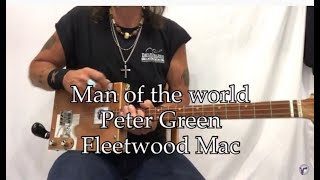 Man of the World Peter Green Fleetwood Mac easy beginner lesson for 3 string Cigar Box Guitars