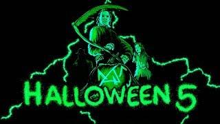 Badass Halloween 5 Theme (HQ)