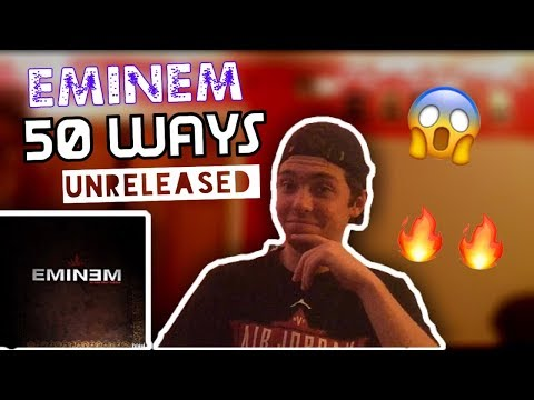 Eminem - 50 Ways | REACTION!!! (UNRELEASED)