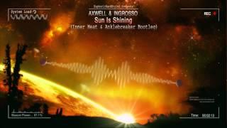 Axwell & Ingrosso - Sun Is Shining (Inner Heat & Anklebreaker Bootleg) [HQ Free]