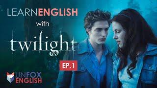 ฝึกภาษาอังกฤษจากหนัง Twilight EP.1