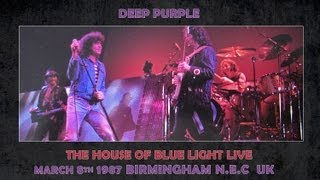 DEEP PURPLE: (audio) 8TH MARCH 1987 : BIRMINGHAM N.E.C : HOUSE OF BLUE LIGHT TOUR