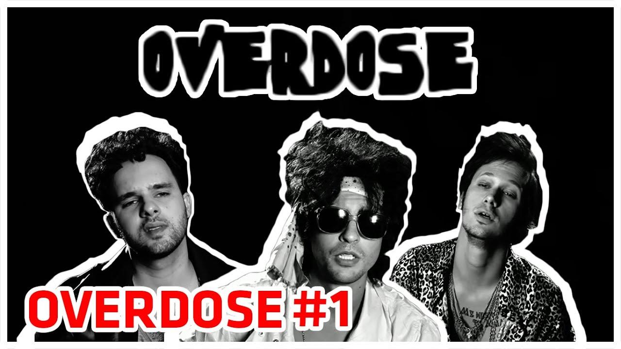 Overdose 1 Youtube