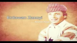 Erdawan Zaxoyi   Mahin Nzanin D8 A7 D8 B1 D8 AF D9 87  D9 88 D8 A7 D9 86  D8 B2 D8 A7 D8 AE DB 86 DB