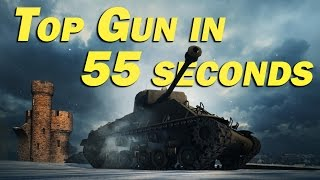 Top Gun in 55 Seconds - World Of Tanks - Fastest I've ever seen
