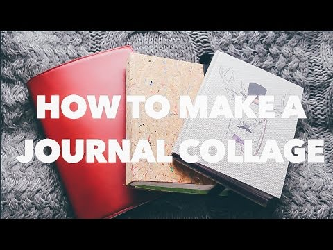How to Make a Journal Collage