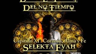 El Selekta Fyah Man - Corazón, Alma y Fe