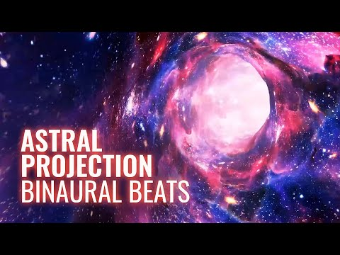 Astral Projection Binaural Beats — Deep Trance Sleep, Travel Astral Planes – Out of Body Experience