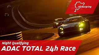 Night Qualifying   ADAC TOTAL 24h Race
