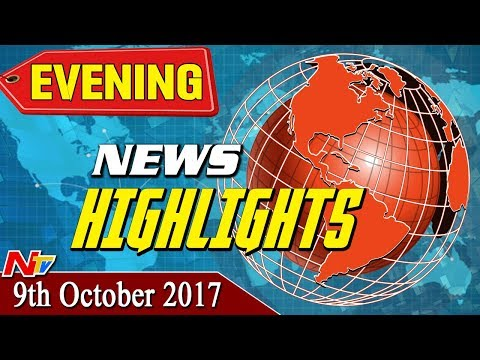 Evening News Highlights || 09th October 2017 || NTV