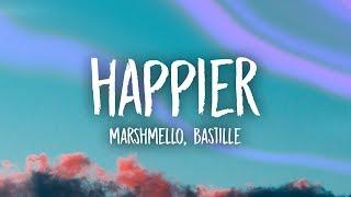 Download Marshmello, Bastille - Happier (Lyrics)