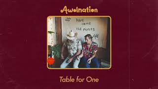AWOLNATION - Table for One (Audio)