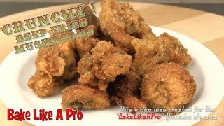Deep Fried Mushrooms Recipe - Crispy Breaded Version !