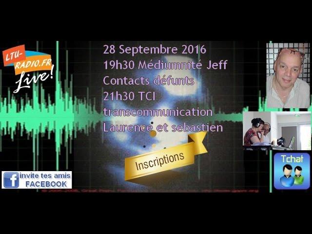 Les voies de l'au delà - Transcommunication tci avec Laurence et Seb 28 09 2016