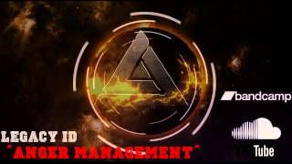 Anger Management - Legacy ID...