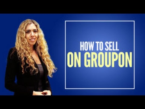 Merchant Groupon – How to Sell on Groupon and Become a Groupon Merchant