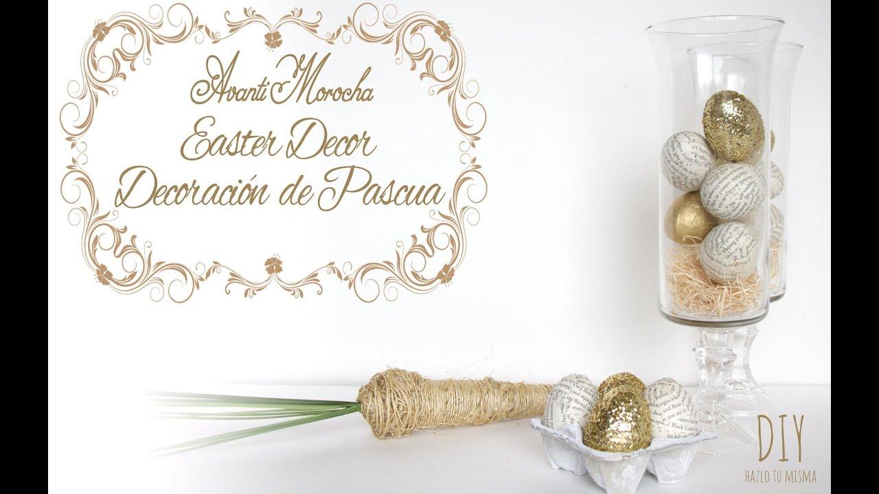 Diy easter decor decoracion de pascuas easter eggs for Decoracion de pascua
