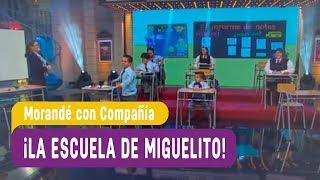 Morandé con Compañía - ¡La escuela de Miguelito MCC! / Capítulo 6