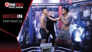 Weigh In One Pride Pro Never Quit FN 33 Battle of The Pride (26/10/2019)
