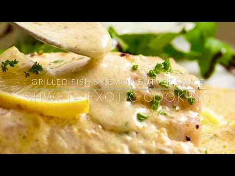 GRILLED FISH WITH LEMON BUTTER CREAMY SAUCE