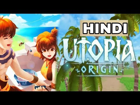 HOW TO PLAY UTOPIA ORIGIN HINDI | ANDROID ONLINE GAME