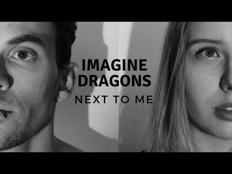 Imagine Dragons - Next To Me (Cover)