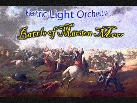 ELO   Battle of Marston Moor