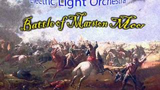 ELO   Battle of Marston Moor