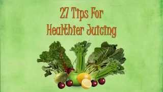juicing tips video by national wealth center