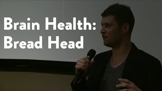"""Brain Health: """"Bread Head"""" first look and interview with Max Lugavere"""