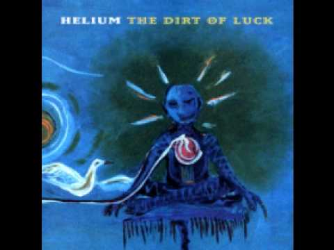 Helium - Baby's Going Underground