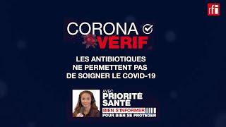 Non, les antibiotiques ne permettent pas de soigner le Covid-19