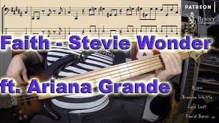 Stevie Wonder ft. Ariana Grande - Faith [BASS COVER] - with notation and tabs