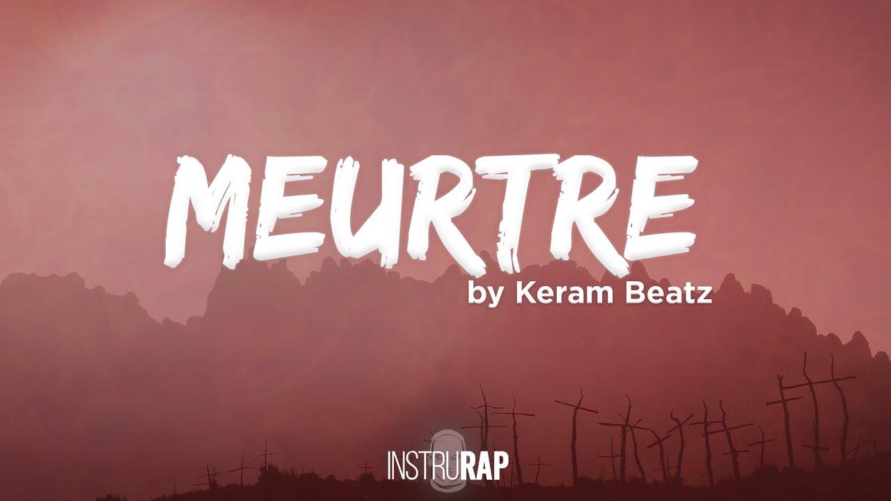 [FREE] Sombre/Drill Instrumental Rap | Instru Rap Agressif - MEURTRE - Prod. By Keram Beatz