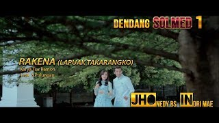 Jhonedy BS feat Indri Mae - RAKENA(Lapuak Takarangko)  HD