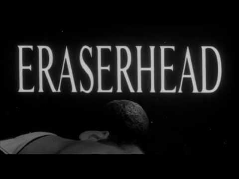 Eraserhead – Trailer