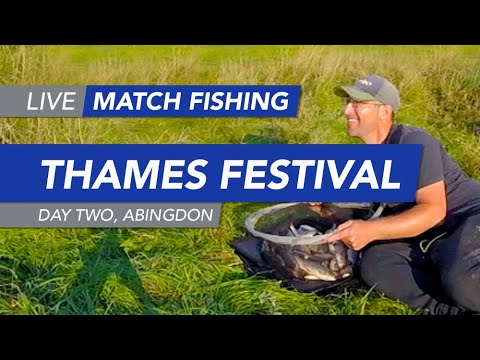 Live Match Fishing: River Thames Festival, Day 2, Abingdon