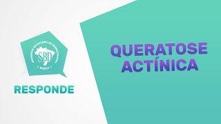 Queratose Actínica - SBD Responde #3