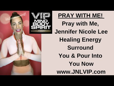 PRAY WITH ME! Jennifer Nicole Lee Shares The Power of Prayer! Invite Healing Energy IN!
