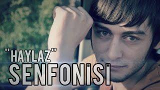 Video Haylaz - [ Haylaz Senfonisi ] 2oı3 (Diss Track) Kalpsiz Beat +18 download MP3, 3GP, MP4, WEBM, AVI, FLV Desember 2017
