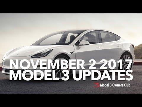 November 2 2017 Model 3 Updates | Model 3 Owners Club
