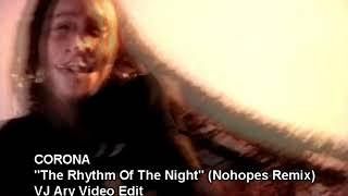 Sean Finn & Corona - The Rhythm Of The Night (VJ Ary) (Nohopes Remix 2019)