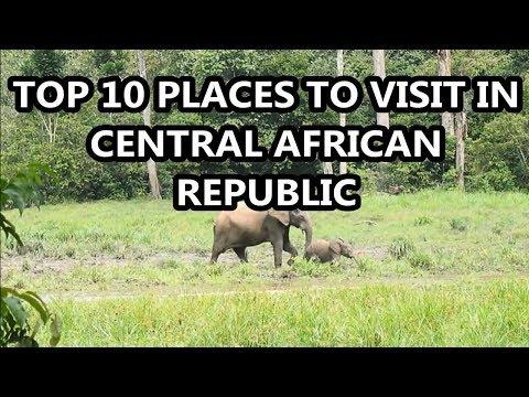 Best Places To Visit - CENTRAL AFRICAN REPUBLIC | Travel & Tourism
